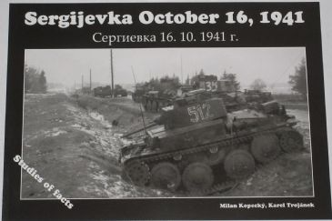 Sergijevka October 16 1941, by Milan Kopecky and Karel Trojanek
